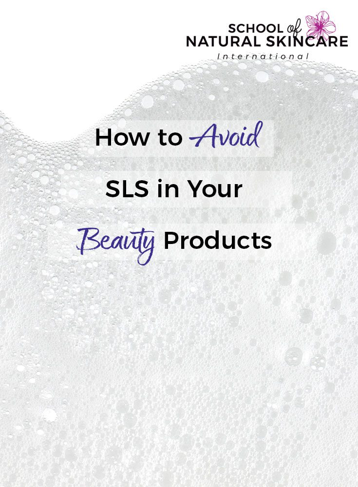 How to Avoid SLS in your Beauty Products (and what to use