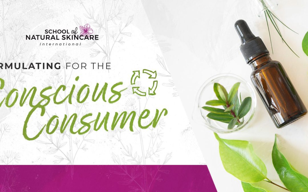 Formulating Natural Cosmetics for the Conscious Consumer